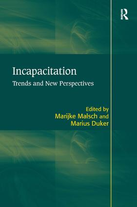 Incapacitation: Trends and New Perspectives book cover
