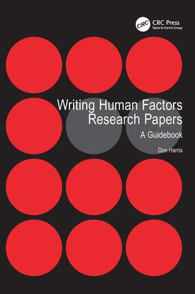 Writing Human Factors Research Papers: A Guidebook, 1st Edition (e-Book) book cover