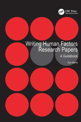 Writing Human Factors Research Papers: A Guidebook, 1st Edition (Hardback) book cover
