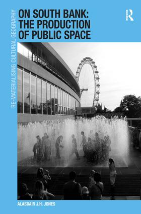 On South Bank: The Production of Public Space (Hardback) book cover