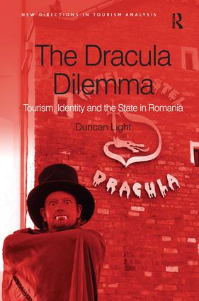 The Dracula Dilemma: Tourism, Identity and the State in Romania (Hardback) book cover
