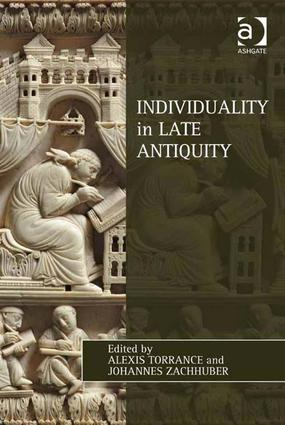 Individuality in Late Antiquity (Hardback) book cover