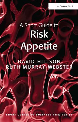 A Short Guide to Risk Appetite: 1st Edition (Paperback) book cover