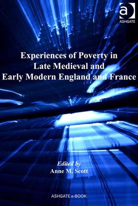 Experiences of Poverty in Late Medieval and Early Modern England and France (Hardback) book cover