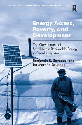 Energy Access, Poverty, and Development: The Governance of Small-Scale Renewable Energy in Developing Asia (Hardback) book cover