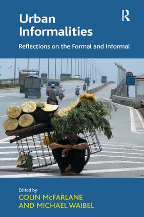 Urban Informalities: Reflections on the Formal and Informal (Hardback) book cover