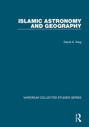 Islamic Astronomy and Geography: 1st Edition (Hardback) book cover