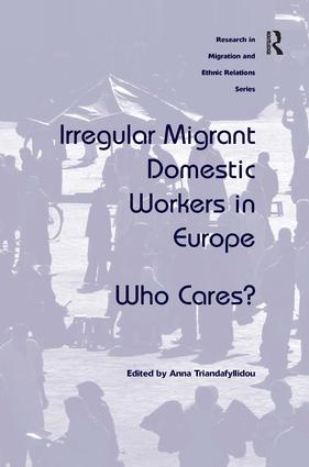 Irregular Migrant Domestic Workers in Europe: Who Cares? (Hardback) book cover