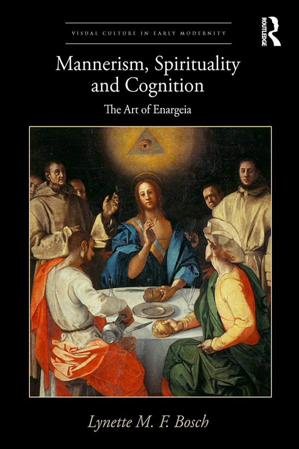 Mannerism, Spirituality and Cognition: The Art Of Enargeia book cover