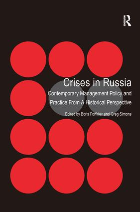 Crises in Russia: Contemporary Management Policy and Practice From A Historical Perspective, 1st Edition (Hardback) book cover