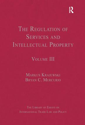 The Regulation of Services and Intellectual Property