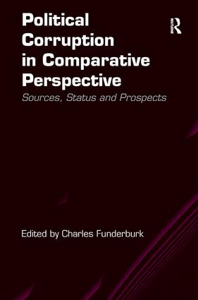 Political Corruption in Comparative Perspective: Sources, Status and Prospects book cover