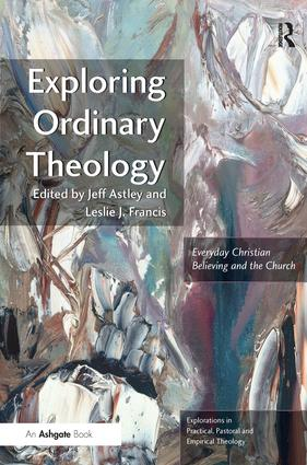 Exploring Ordinary Theology: Everyday Christian Believing and the Church, 1st Edition (Paperback) book cover