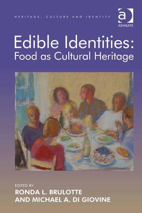 Edible Identities: Food as Cultural Heritage: 1st Edition (Hardback) book cover
