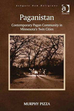 Paganistan: Contemporary Pagan Community in Minnesota's Twin Cities (Hardback) book cover