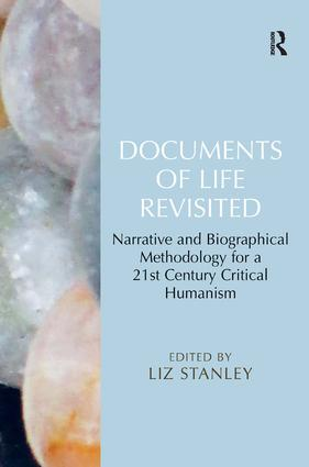 Documents of Life Revisited: Narrative and Biographical Methodology for a 21st Century Critical Humanism (Hardback) book cover