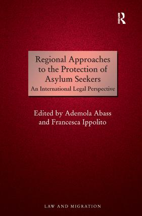 Regional Approaches to the Protection of Asylum Seekers: An International Legal Perspective, 1st Edition (Hardback) book cover