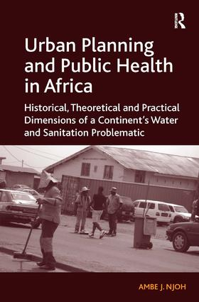 Urban Planning and Public Health in Africa: Historical, Theoretical