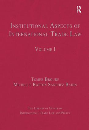 Institutional Aspects of International Trade Law