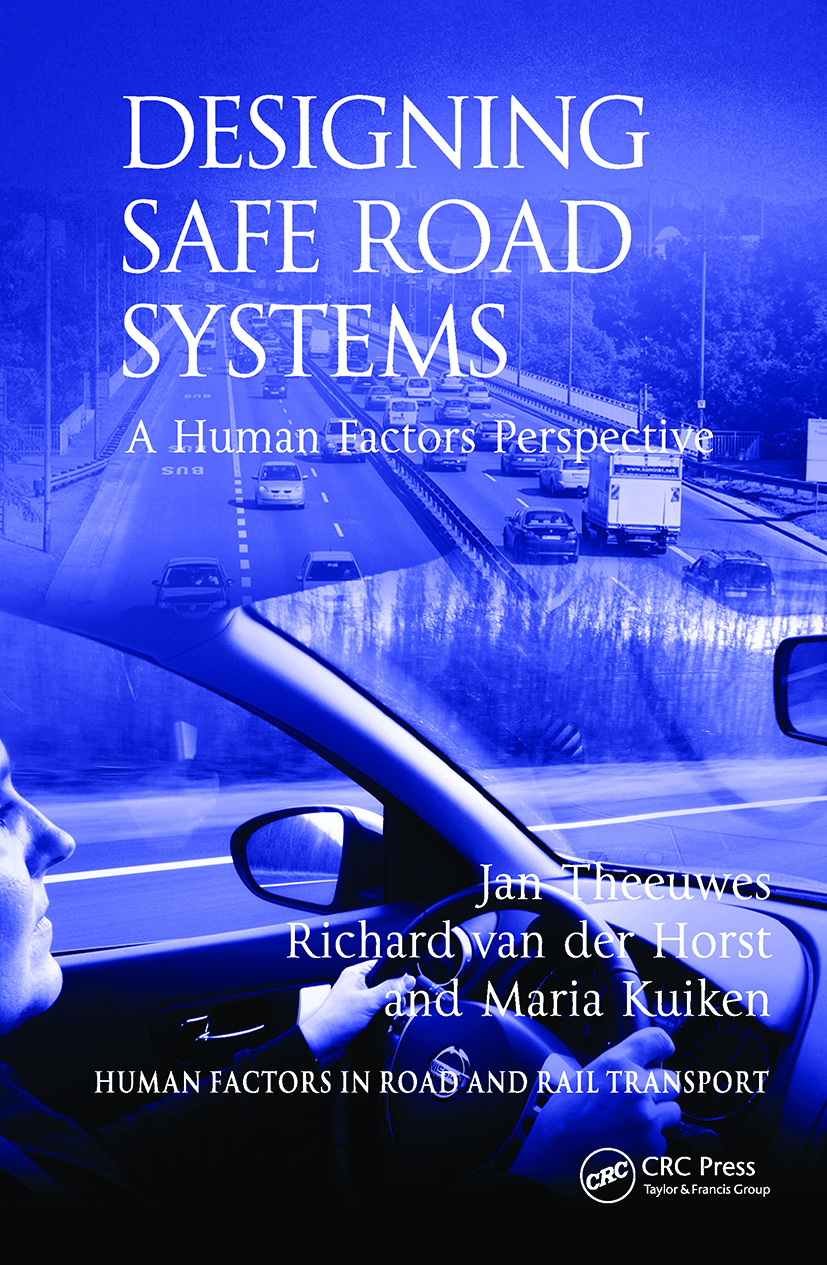 Designing Safe Road Systems: A Human Factors Perspective, 1st Edition (Hardback) book cover