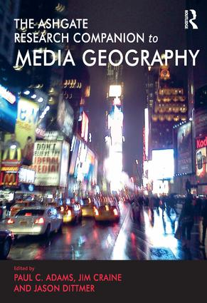The Routledge Research Companion to Media Geography (Hardback) book cover