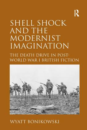 Shell Shock and the Modernist Imagination: The Death Drive in Post-World War I British Fiction (Hardback) book cover
