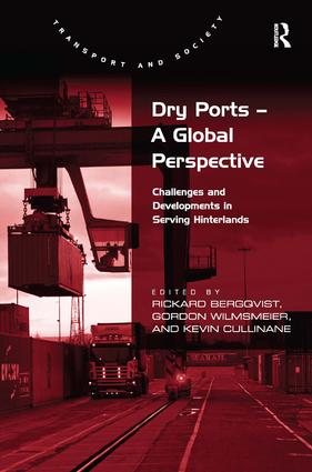 Dry Ports – A Global Perspective: Challenges and Developments in Serving Hinterlands, 1st Edition (Paperback) book cover