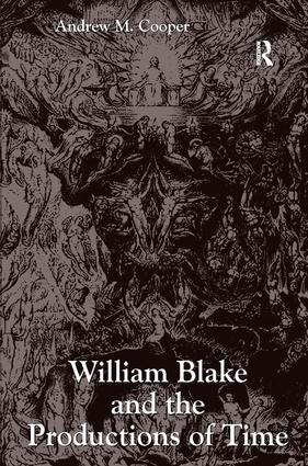 William Blake and the Productions of Time: 1st Edition (Hardback) book cover
