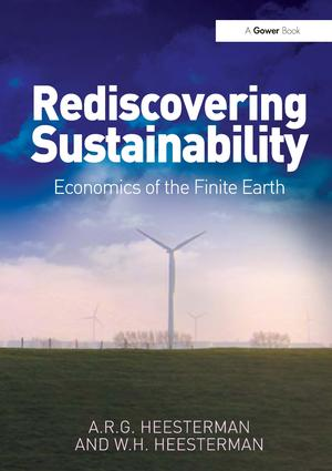 Rediscovering Sustainability: Economics of the Finite Earth, 1st Edition (Hardback) book cover