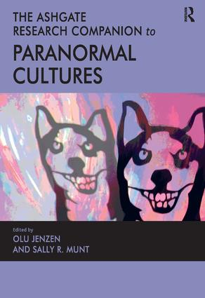 The Ashgate Research Companion to Paranormal Cultures book cover
