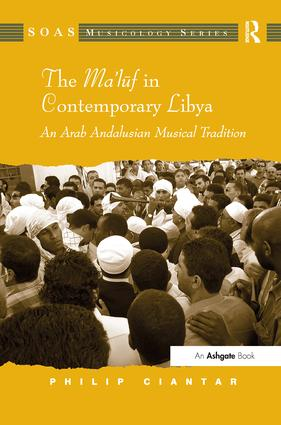 The Ma'luf in Contemporary Libya: An Arab Andalusian Musical Tradition book cover