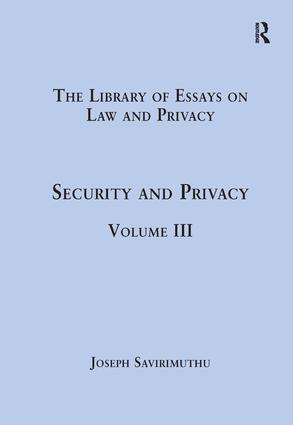 Security and Privacy: Volume III, 1st Edition (e-Book) book cover