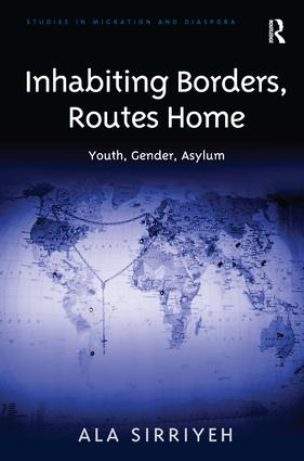 Inhabiting Borders, Routes Home: Youth, Gender, Asylum, 1st Edition (Paperback) book cover