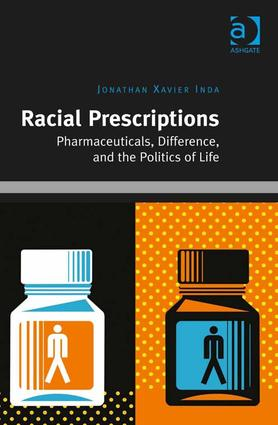 Racial Prescriptions: Pharmaceuticals, Difference, and the Politics of Life (Hardback) book cover