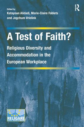 A Test of Faith?: Religious Diversity and Accommodation in the European Workplace (Hardback) book cover