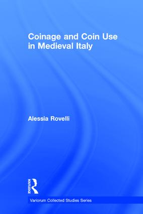 Coinage and Coin Use in Medieval Italy