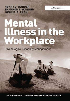 Mental Illness in the Workplace: Psychological Disability Management book cover