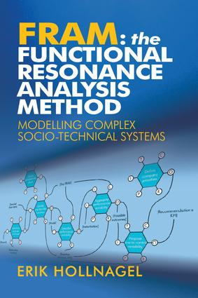 FRAM: The Functional Resonance Analysis Method: Modelling Complex Socio-technical Systems (Paperback) book cover