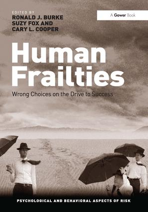 Human Frailties: Wrong Choices on the Drive to Success, 1st Edition (Hardback) book cover