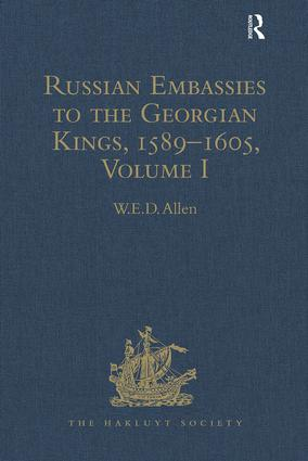Russian Embassies to the Georgian Kings, 1589–1605: Volume I book cover