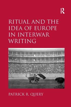 Ritual and the Idea of Europe in Interwar Writing (Hardback) book cover