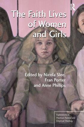 The Faith Lives of Women and Girls: Qualitative Research Perspectives (Hardback) book cover