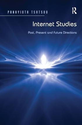 Internet Studies: Past, Present and Future Directions (Hardback) book cover