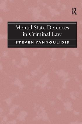 Mental State Defences in Criminal Law: 1st Edition (Hardback) book cover