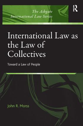 International Law as the Law of Collectives