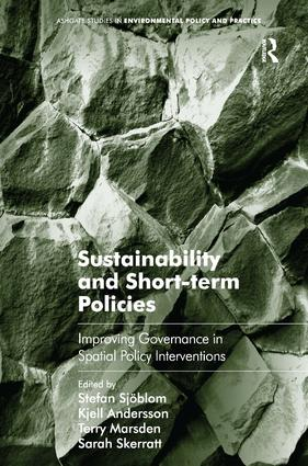 Sustainability and Short-term Policies: Improving Governance in Spatial Policy Interventions, 1st Edition (Hardback) book cover