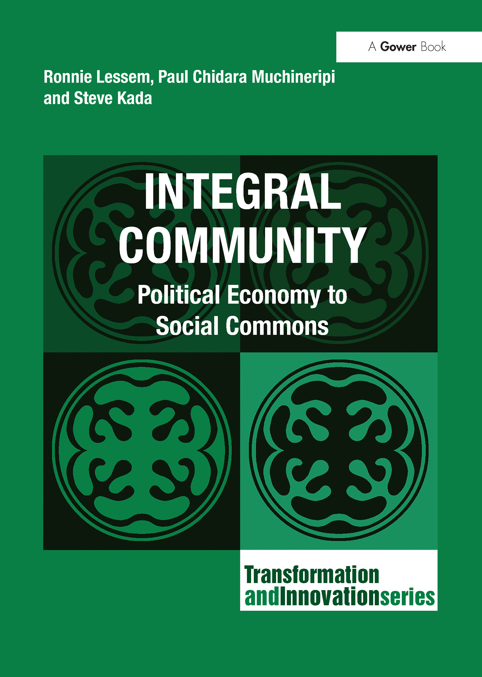 Integral Community: Political Economy to Social Commons, 1st Edition (Hardback) book cover