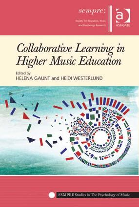 Collaborative Learning in Higher Music Education: 1st Edition (Hardback) book cover