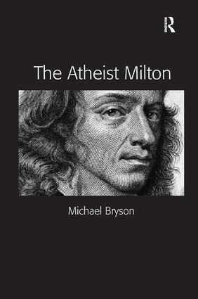 The Atheist Milton (Hardback) book cover