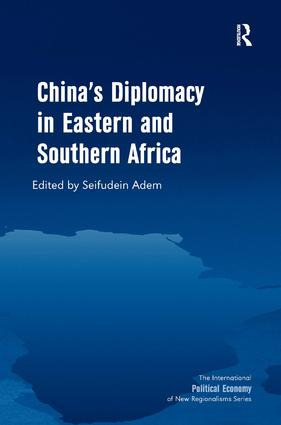 China's Diplomacy in Eastern and Southern Africa: 1st Edition (e-Book) book cover